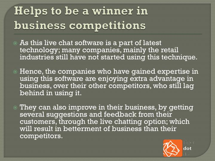 Helps to be a winner in business competitions
