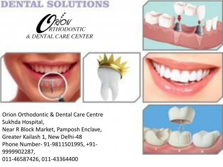 Orion Orthodontic & Dental Care Centre