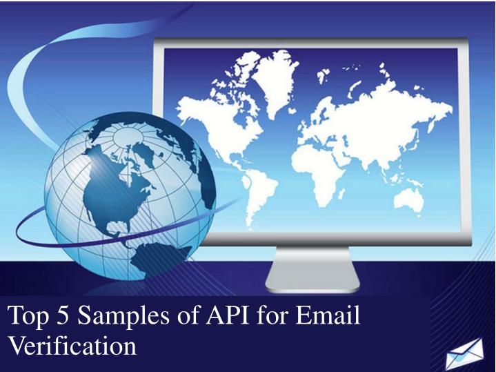 top 5 samples of api for email verification n.