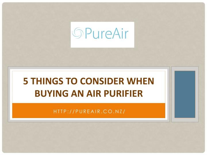 5 things to consider when buying an air purifier n.