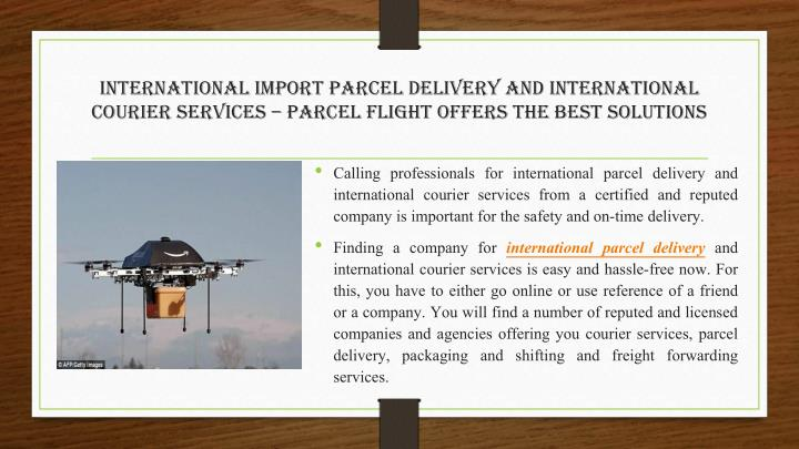 International Import Parcel Delivery and International