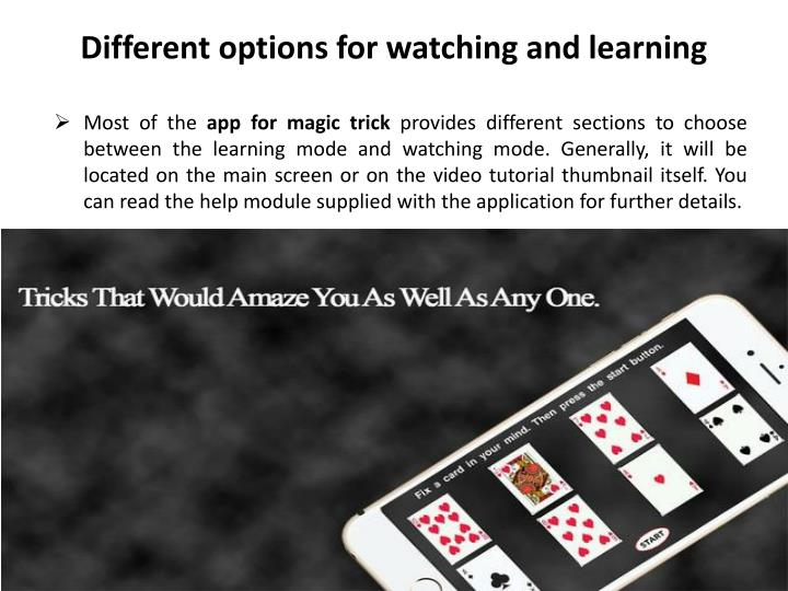 Different options for watching and learning
