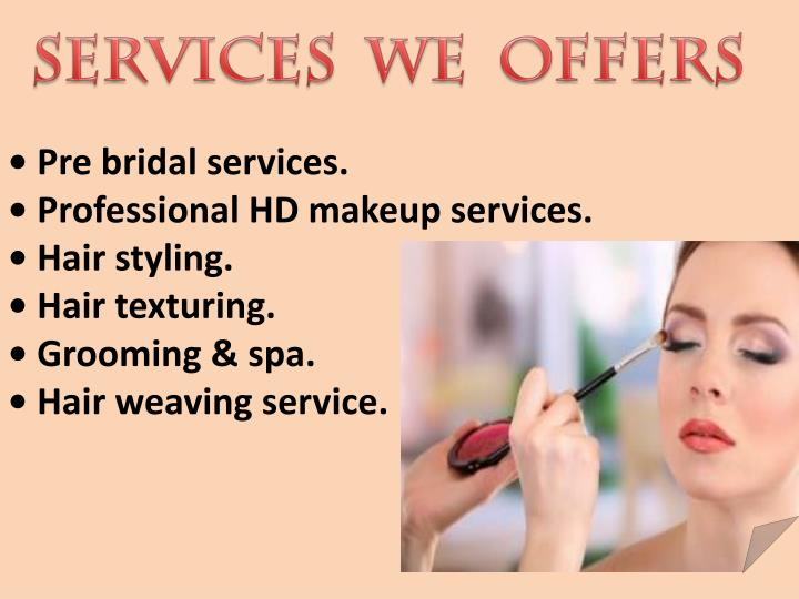 SERVICES  WE  OFFERS