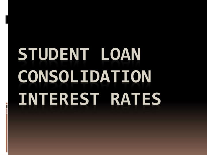 student loan consolidation interest rates n.