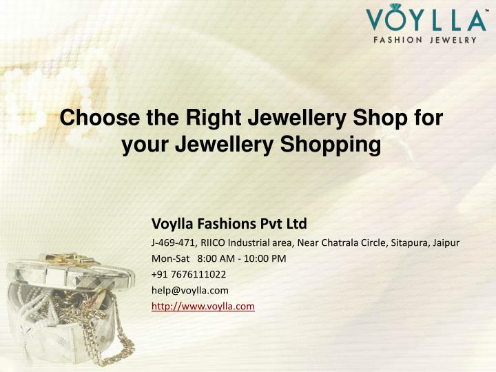 choose the right jewellery shop for your jewellery shopping n.