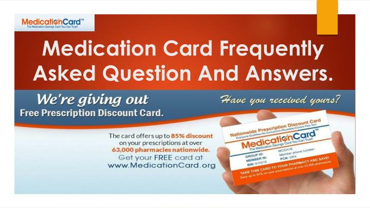 medication card frequently asked question and answers n.