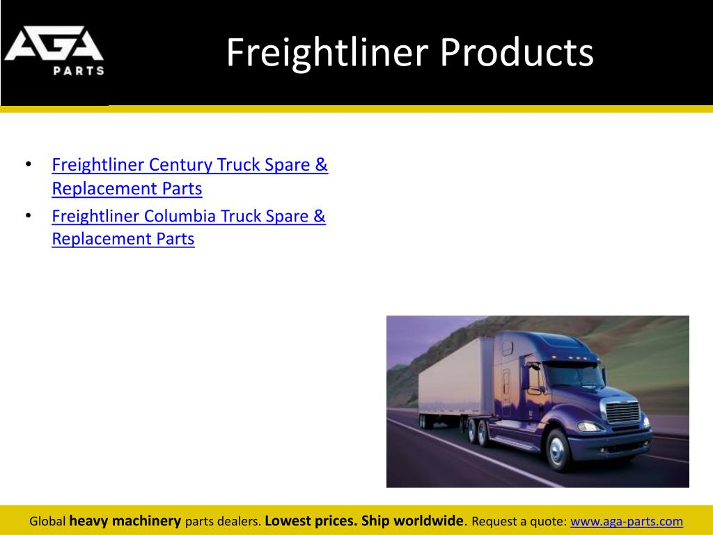 PPT - Freightliner Global Parts Dealer - AGA Parts