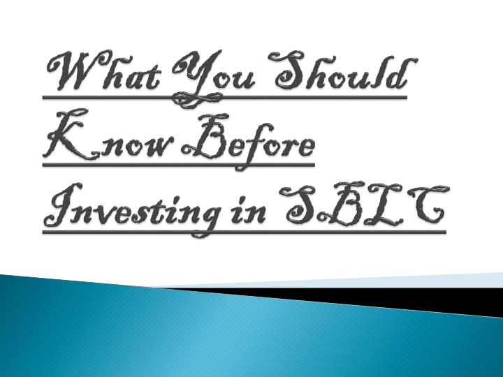 what you should know before investing in sblc n.