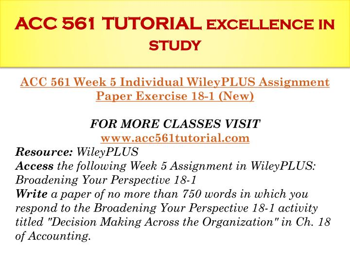 week 5 broadening your perspective 18 Resource: wileyplus  access the following week 5 assignment in wileyplus: broadening your perspective 18-1  write a paper.