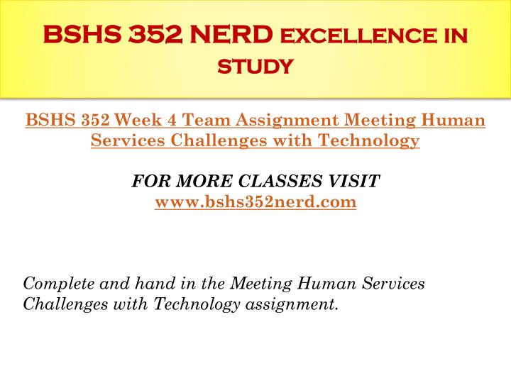 bshs 352 meeting human services challenges with technology