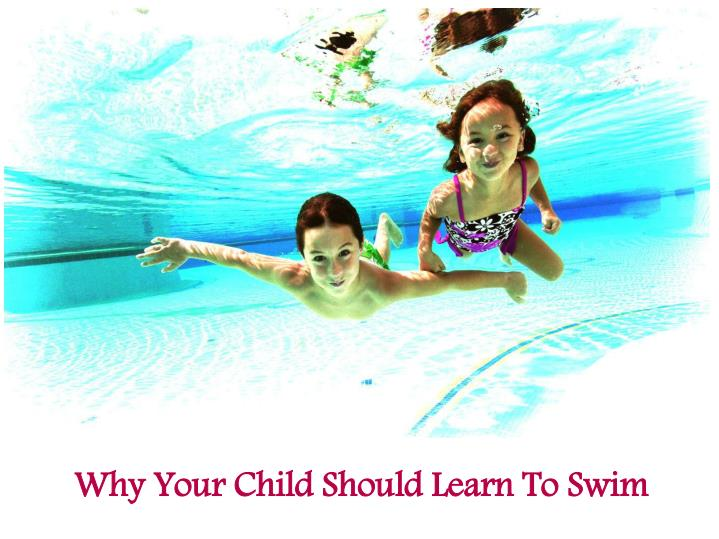 why your child should learn to swim n.