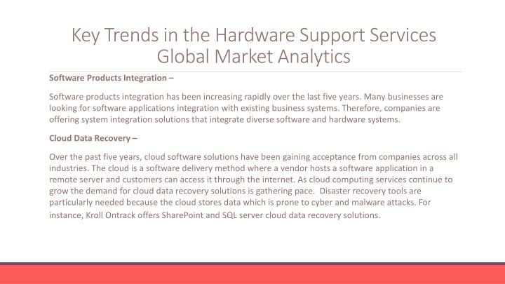 Key trends in the hardware support services global market analytics
