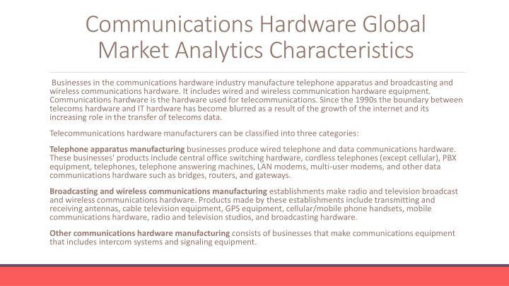 Communications hardware global market analytics characteristics