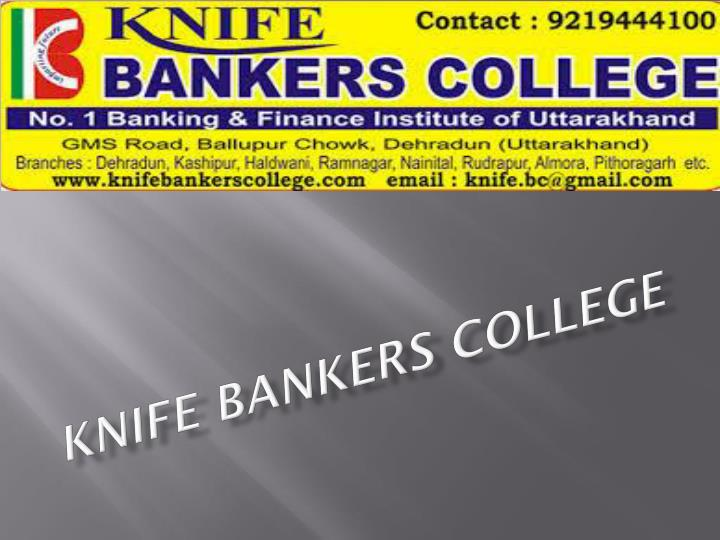 knife bankers college n.