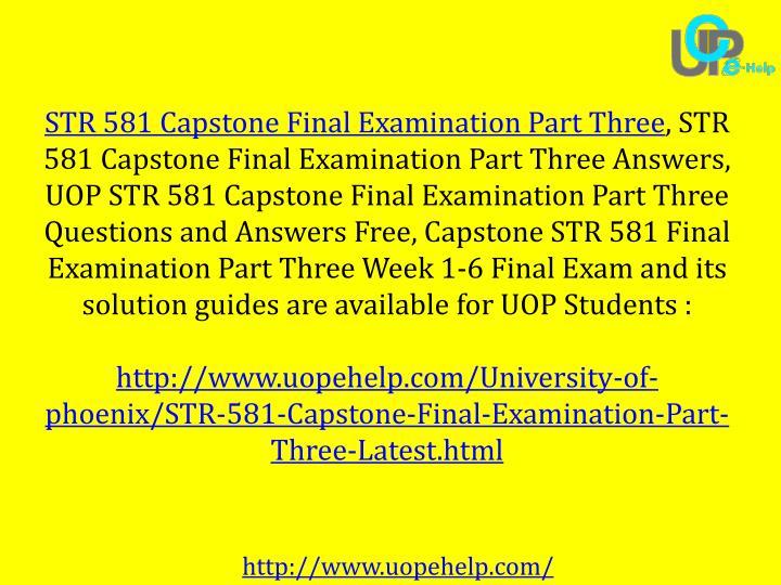STR 581 Capstone Final Examination Part Three