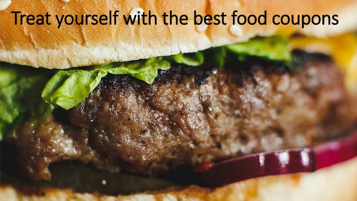 treat yourself with the best food coupons n.