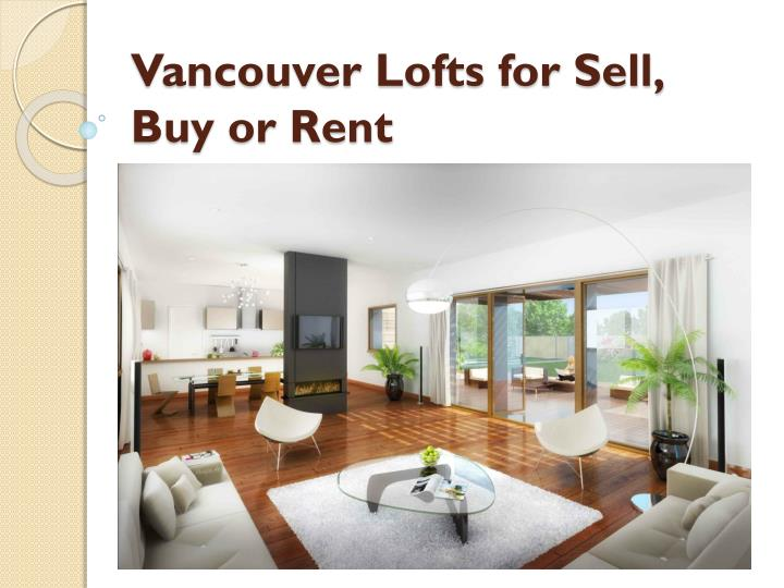vancouver lofts for sell buy or rent n.