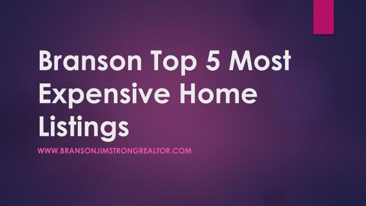branson top 5 most expensive home listings n.