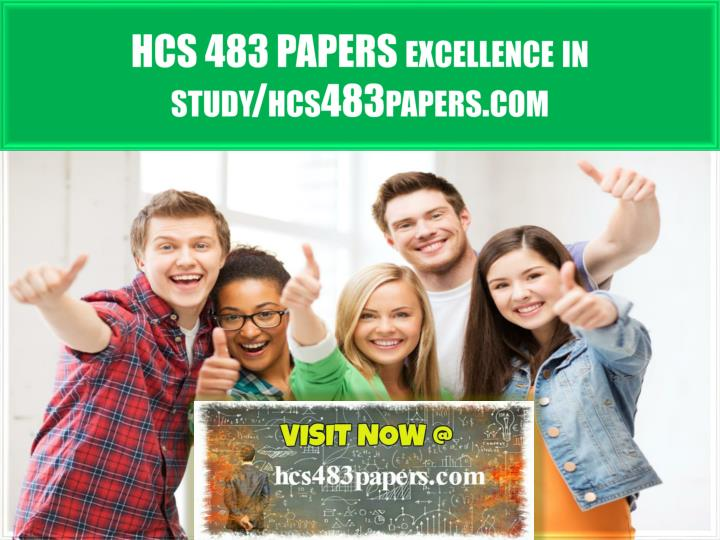 hcs 483 papers excellence in study hcs483papers com n.