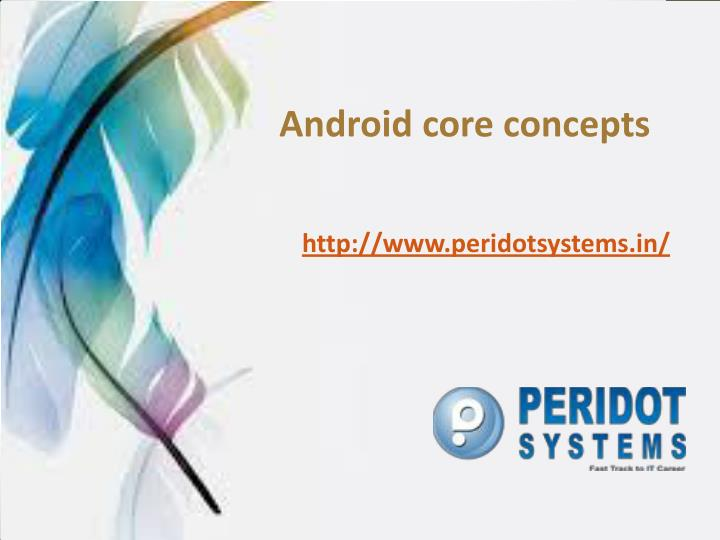 Android core concepts