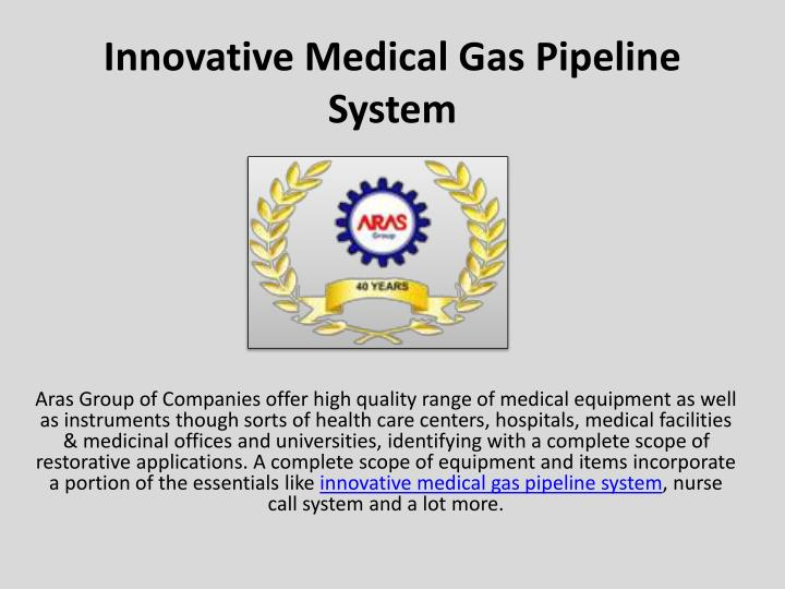 innovative medical gas pipeline system n.