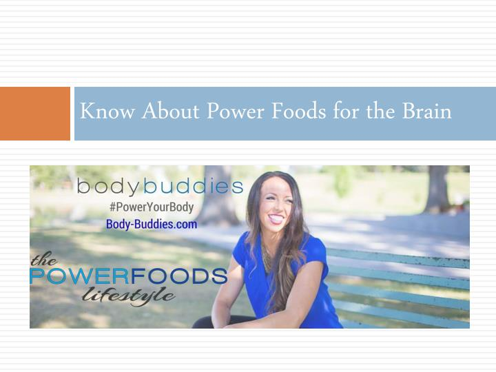 know about power foods for the brain n.