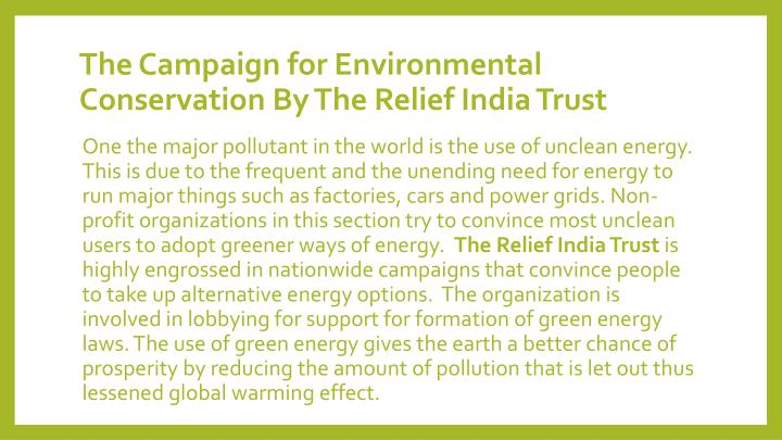 The Campaign for Environmental Conservation By The Relief India Trust