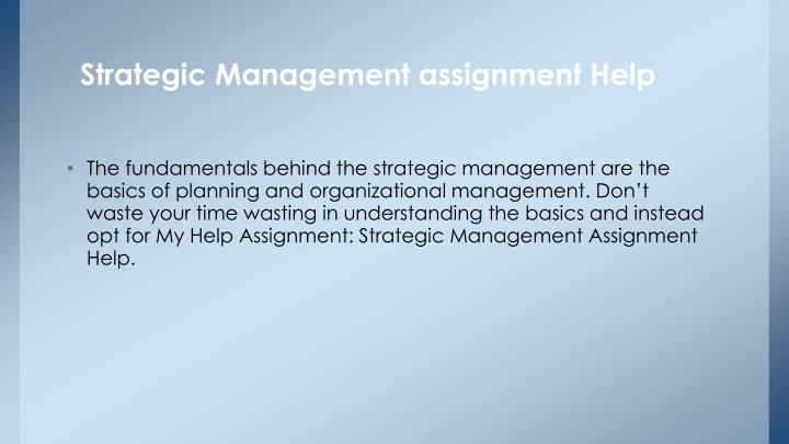 strategic management assignment 1 final Assignment 1 for strategic management strategic management (man 407) assignment 1 or shop owners that get it to the final consumers and if.