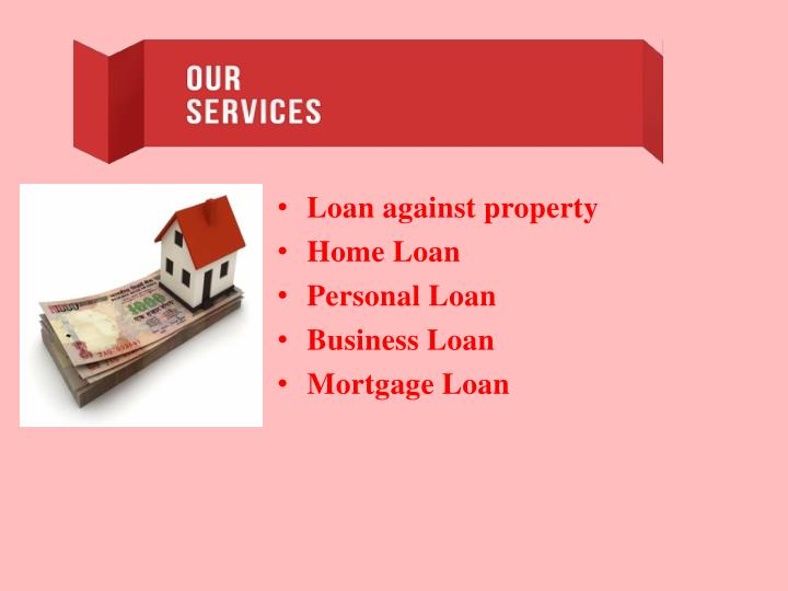 Ppt lowest interest rate loan against property delhi for Loan for land only