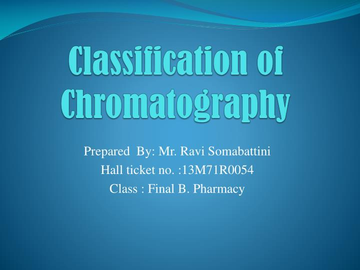 classification of chromatography n.