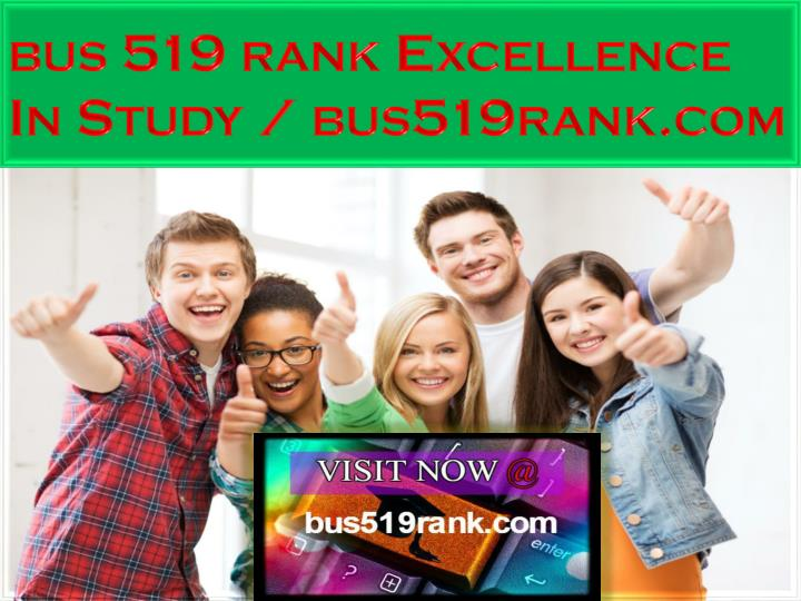 bus 519 rank excellence in study bus519rank com n.