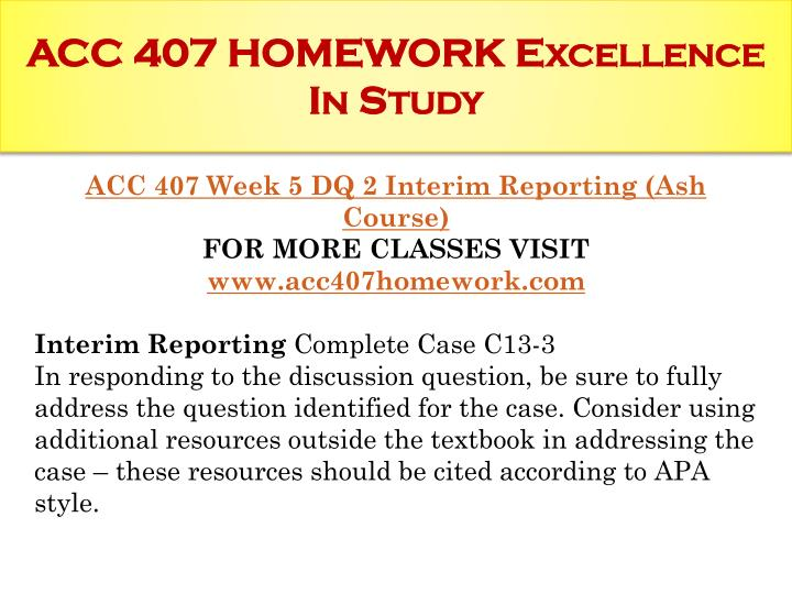 homework acc Homeworklancecom is a online homework help,complete course material,entire course,essay writing,homework answers,uop,ashford courses,all weeks dqs,hw help.
