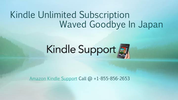kindle unlimited subscription waved goodbye in japan n.