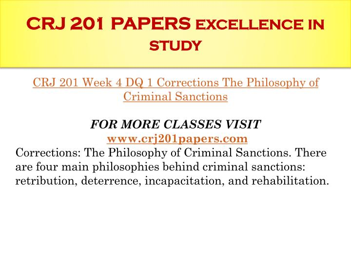 crj 201 week 4 For more course tutorials visit wwwuoptutorialcom crj 201 week 4 principles of effective intervention principles of effective intervention there are four general principles of effective intervention that have become organizing concepts of.