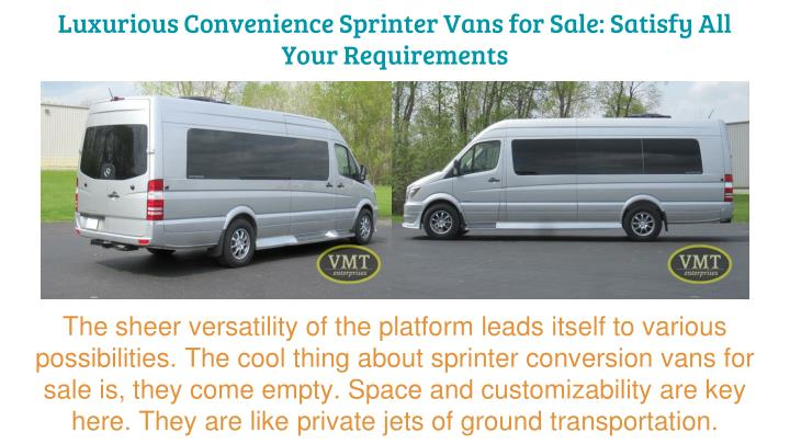 luxurious convenience sprinter vans for sale satisfy all your requirements n.