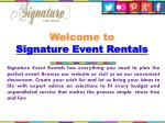 welcome to signature event rentals