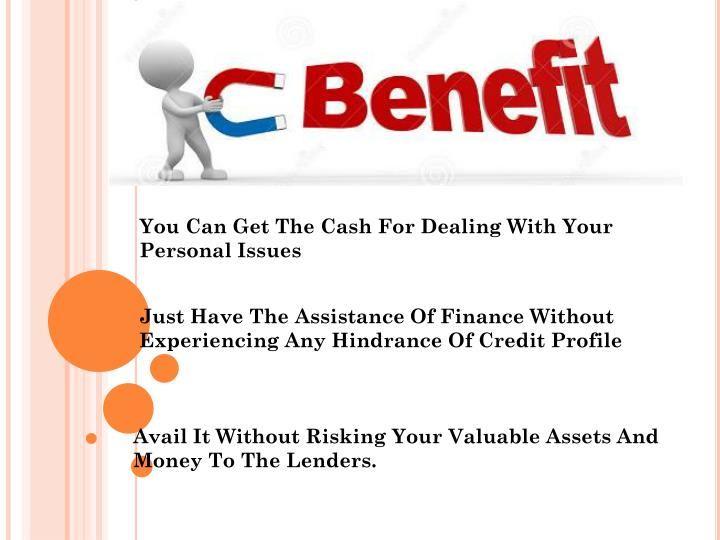 You Can Get The Cash For Dealing With Your Personal Issues