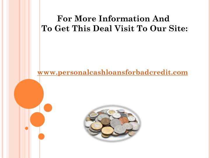 For More Information And