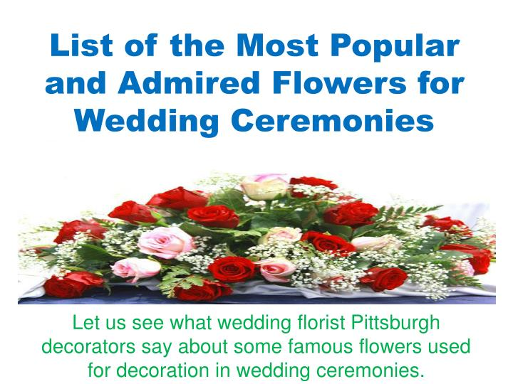list of the most popular and admired flowers for wedding ceremonies n.