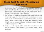 sleep well tonight wearing an eye mask