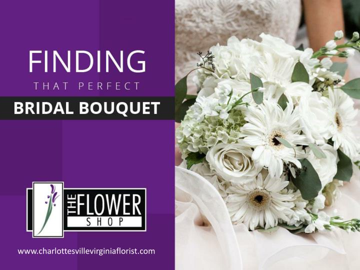 finding that perfect bridal bouquet n.