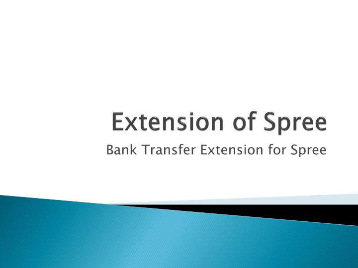 extension of spree n.