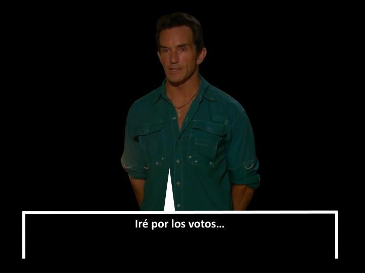 Iré por los votos…
