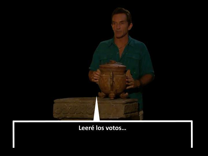 Leeré los votos…
