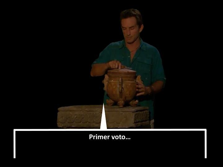 Primer voto…