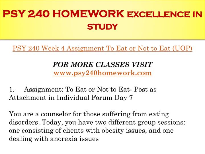 psy 240 to eat or not Here is the best resource for homework help with psy 240 at rio salado  community college find psy240 study guides, notes, and practice tests from  rio.