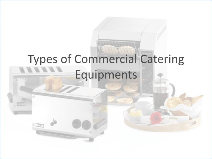 types of commercial catering equipments n.