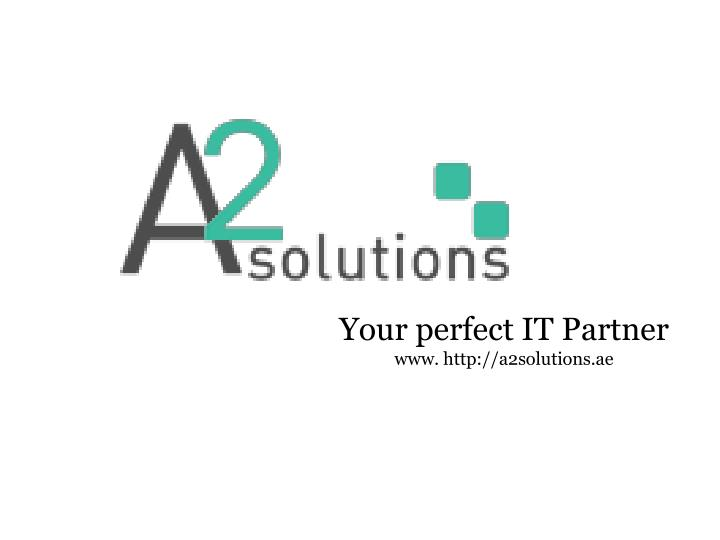 your perfect it partner www http a2solutions ae n.