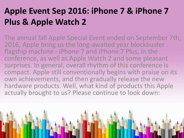 apple event sep 2016 iphone 7 iphone 7 plus apple watch 2 n.