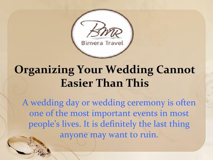 organizing your wedding cannot easier than this n.